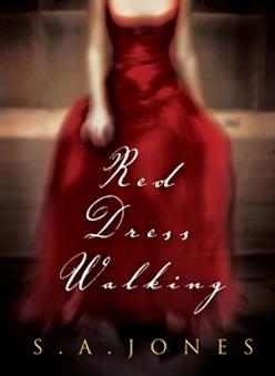 Red Dress Walking by S. A. Jones