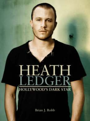 Heath Ledger, Hollywood's Dark Star