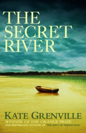 The Secret River by Kate Grenville: Bibliophile